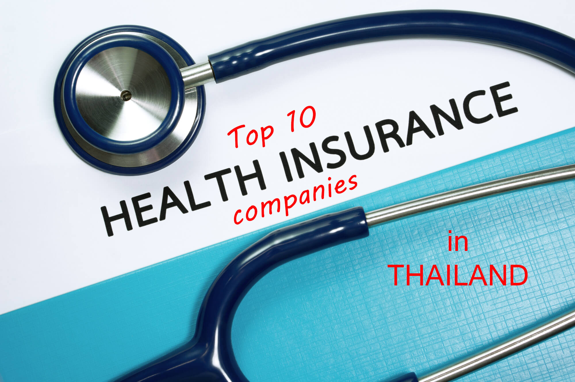 Top 10 Health Insurance companies in Thailand